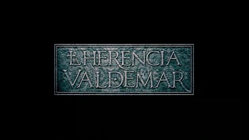 Наследие Вальдемара 2: Там, где обитают тени/La herencia Valdemar II: La sombra prohibida_(2010)