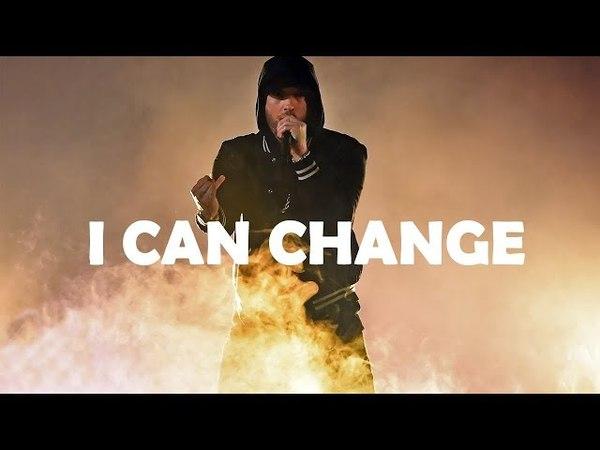 Eminem - I Can Change (2018 HD)