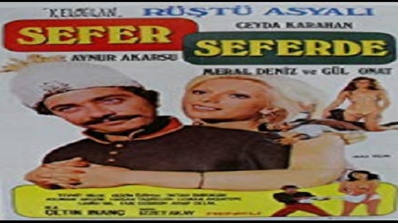 Sefer Seferde- Çetin İnanç-1975 Renan Fosforoğlu, Rüştü Asyalı, Tevhit Bilge, Ceyda Karahan, Meral Deniz, Aynur Akarsu