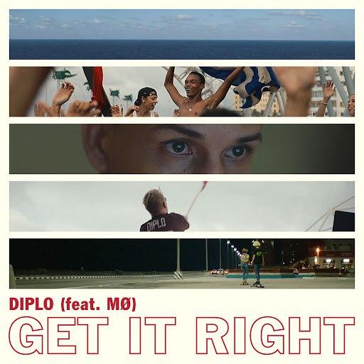 Diplo альбом Get It Right (feat. MØ)
