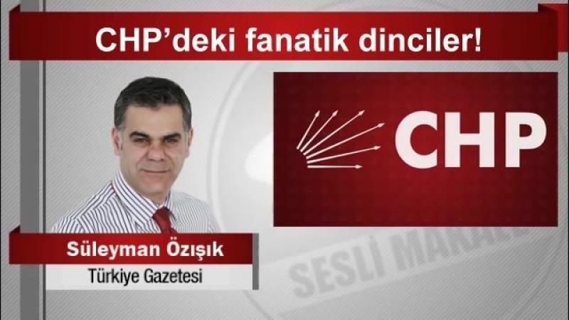 Süleyman Özışık CHP'deki fanatik dinciler! - YouTube