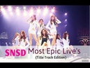 SNSD Best Live Stages (Title Track's) - Girls' Generation