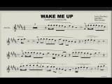 Avicii - Wake me up (Ноты для саксофона альт) [ссылка в описании]