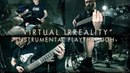MASTIC SCUM - VIRTUAL IRREALITY OFFICIAL INSTRUMENTAL PLAYTHROUGH 2018 SW EXCLUSIVE