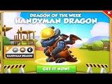 Dragon of the Week( Handyman Dragon )- Dragon Mania Legends - part 909 HD