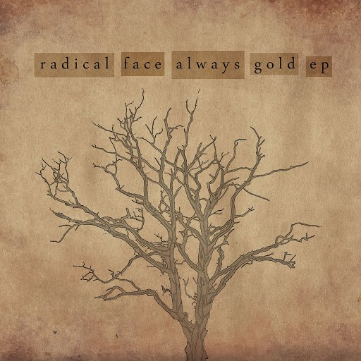Radical Face альбом Always Gold