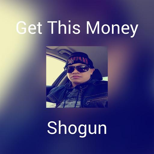 Shogun альбом Get This Money