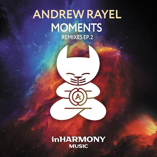 Andrew Rayel альбом Moments (Remixes - EP2)