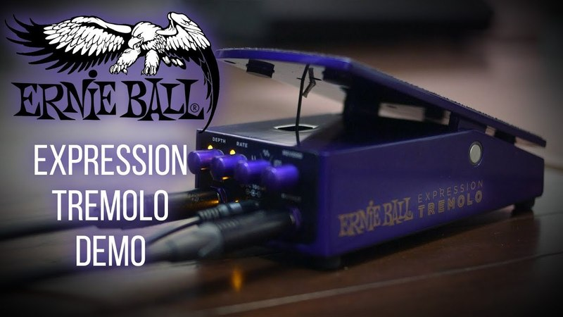 Ernie Ball Expression Tremolo Pedal Demo - Cooper Carter