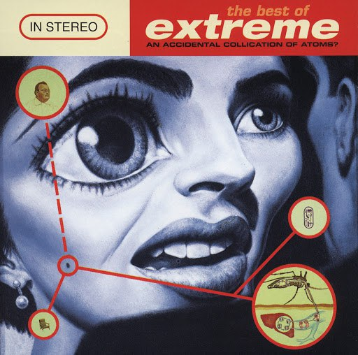 Extreme альбом The Best Of Extreme (An Accidental Collication Of Atoms)