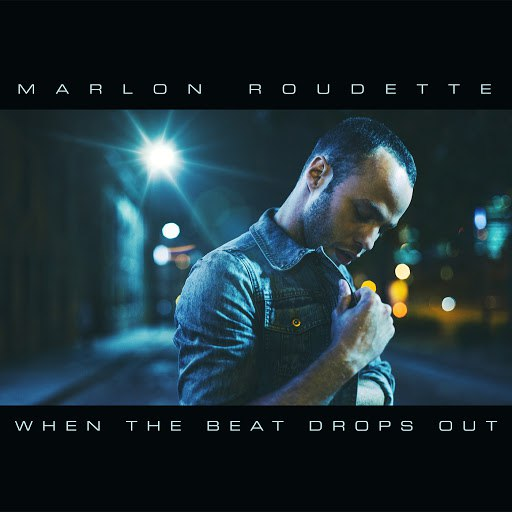 Marlon Roudette альбом When The Beat Drops Out