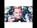 The Great Gatsby / Leonardo DiCaprio vine edit ˜ we don`t have to take our clothes off