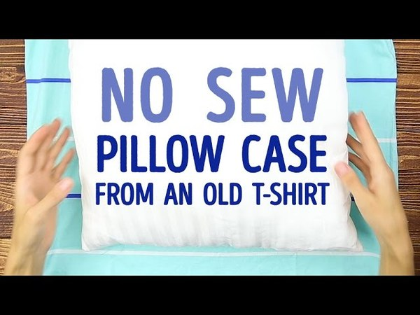 How to turn your old T shirt into a pillowcase NO SEWING 5 MINUTE CRAFTS