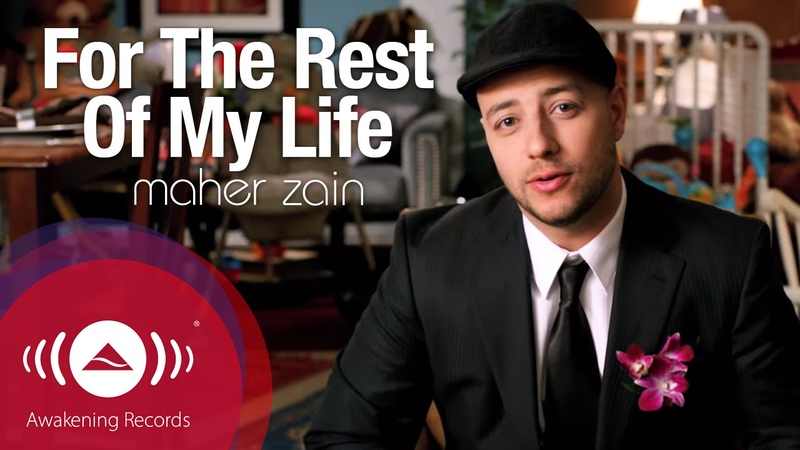Maher Zain - For The Rest Of My Life   Official Music Video