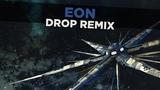 Celldweller - Eon (Drop Remix)