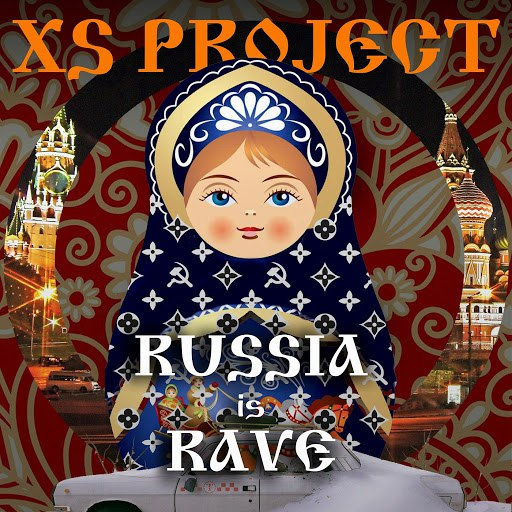 XS PROJECT альбом Russia Is Rave