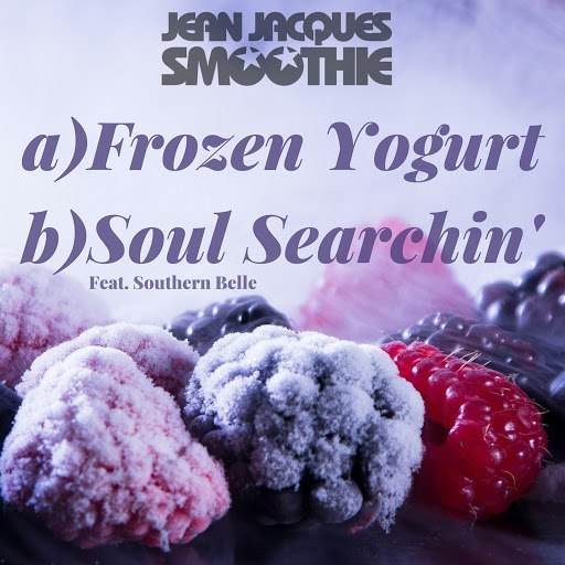 Jean Jacques Smoothie альбом Frozen Yoghurt / Soul Searchin'