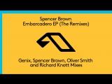 Spencer Brown - Embarcadero (Genix Remix)