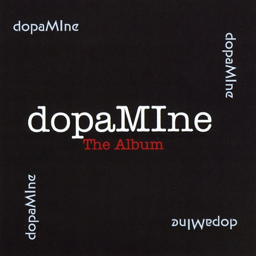 Dopamine альбом Dopamine the Album