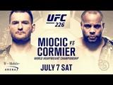 UFC 226 Promo MIOCIC vs CORMIER