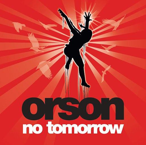 Orson альбом No Tomorrow (International Maxi)