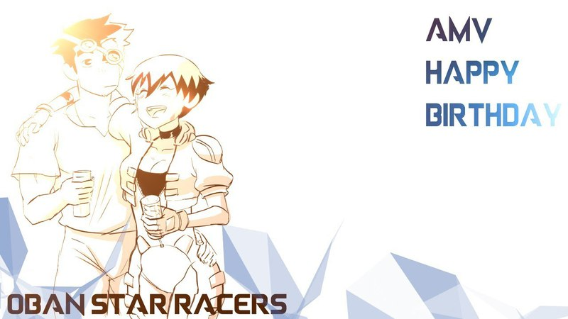 AMV Oban Star Racers - Happy