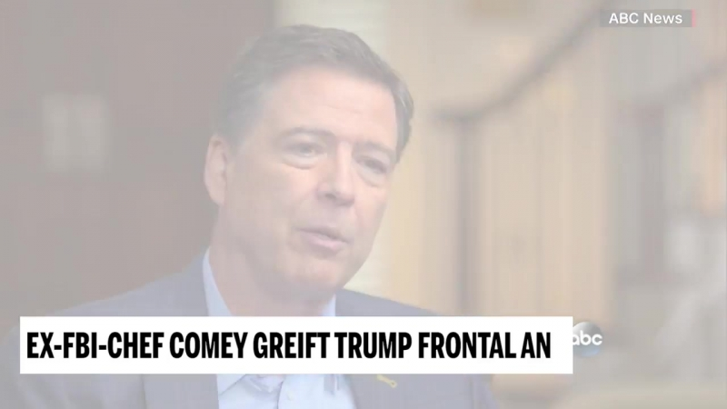 Ex-FBI-Chef Comey greift Trump frontal an