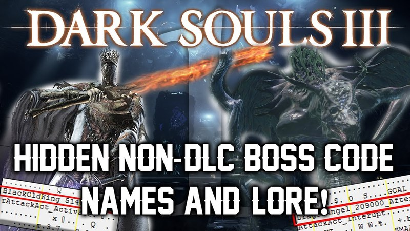 Dark Souls 3 Unused Content ► NON-DLC BOSS CODENAMES AND HIDDEN LORE! (PART 1)