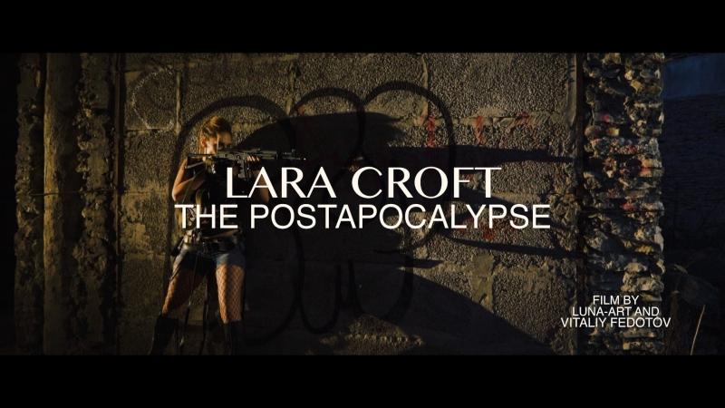 LARA CROFT. THE POST-APOCALYPSE. cut