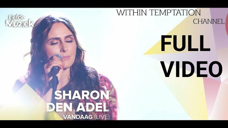 Sharon Den Adel_Vandaag full video