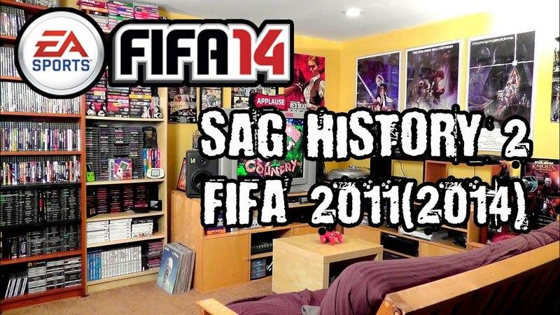 SAG(History 2)|FIFA 2011(2014) ГОДНЫЕ!
