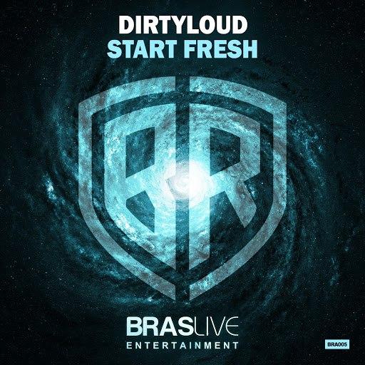 Dirtyloud альбом Start Fresh