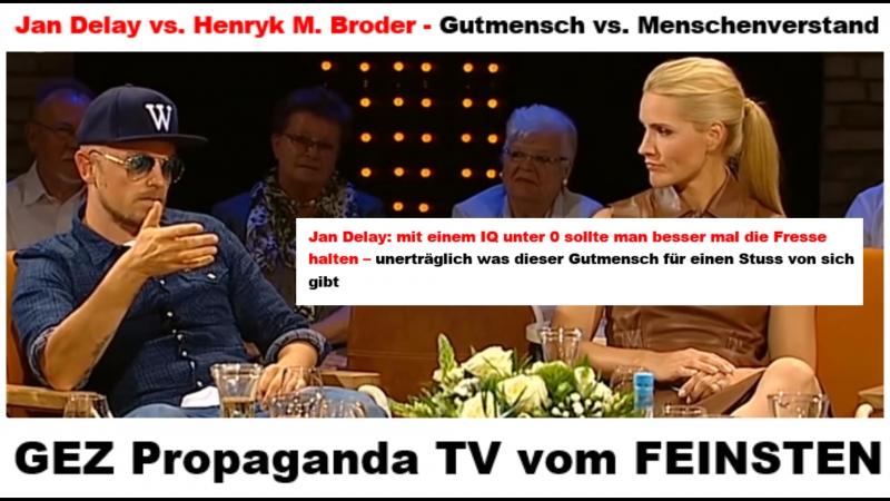 Jan Delay vs. Henryk M. Broder - Gutmensch vs. Menschenverstand