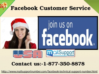 Facebook Customer Service: The most secured way to fix issues@1-877-350-8878