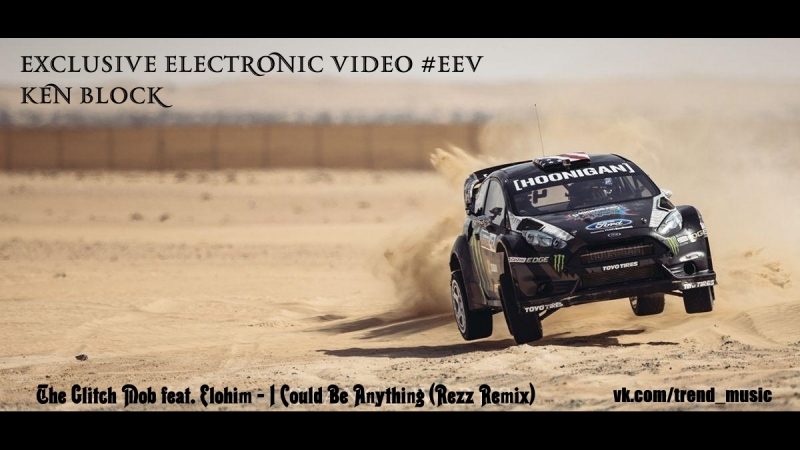 Ken Block`s in Dubai(The Glitch Mob feat. Elohim- I Could Be Anything (Rezz Remix)) ExclusiveElectronicVideo EEV TOP Moments 20