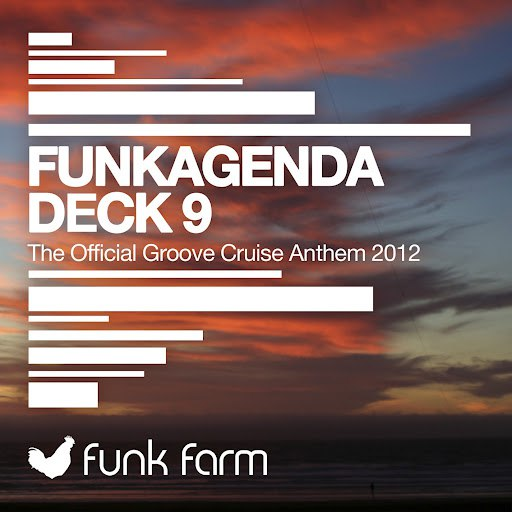 Funkagenda альбом Deck 9 (The Official Groove Cruise Anthem 2012)