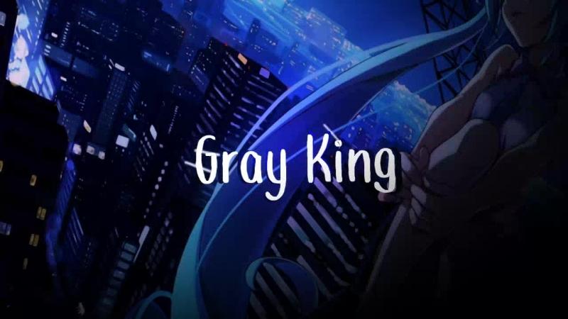 Gtay King