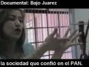 Violación de jóvenes y asesinatos en ciudad Juárez EL DOCUMENTAL BAJO JUÁREZ