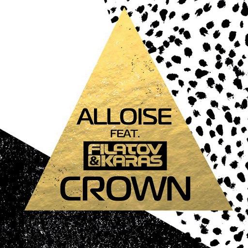 Alloise альбом Crown (Radio Mix) (feat. Filatov & Karas)