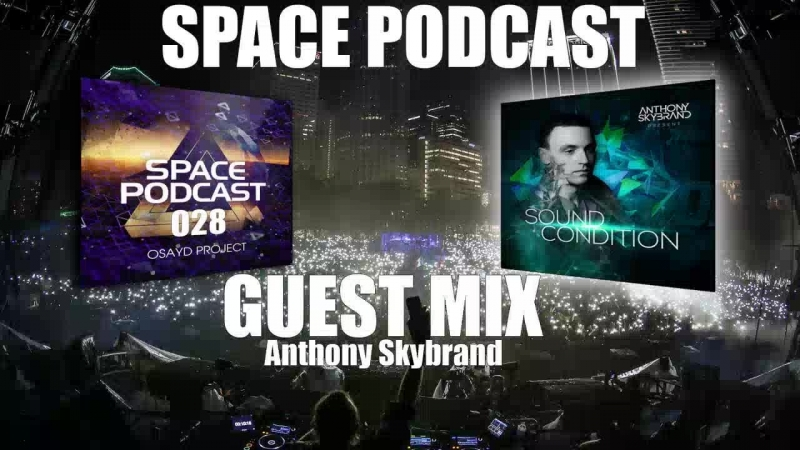 LIVE: Space Podcast 028 Guest Mix (21.02.18)