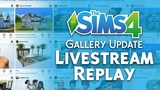 The Sims 4 Gallery Update: Official Livestream Replay