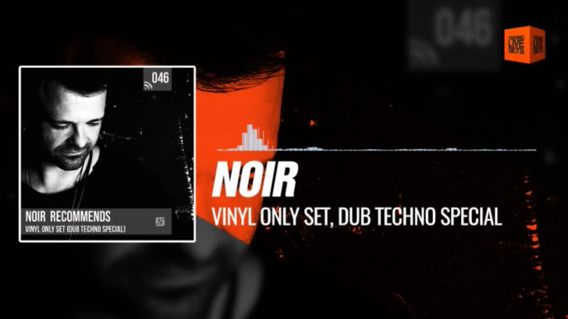 @noirmusic - Vinyl Only Set, Dub Techno Special (Noir Recommends Podcast 046) 11-01-2018 Music Periscope Techno