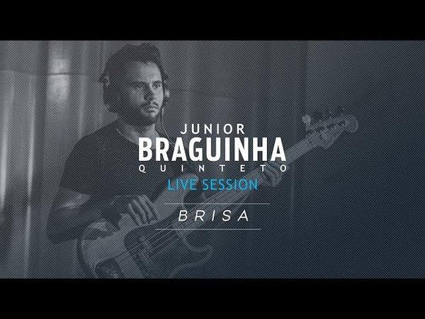 Junior Braguinha Quinteto - Brisa