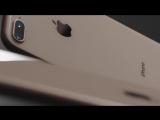 iPhone 8 и iPhone 8 Plus — Первое знакомство — Apple
