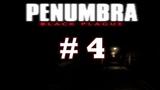 Penumbra Black Plague # 4 Мрачный лабиринт