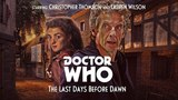 Doctor Who The Last Days Before Dawn (Full Length Audio-Drama)