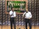 Песня Морошка в исполнении Е А Ключникова и Е А Згожева