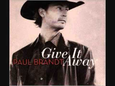 Paul Brandt- Together Again (Give it Away)