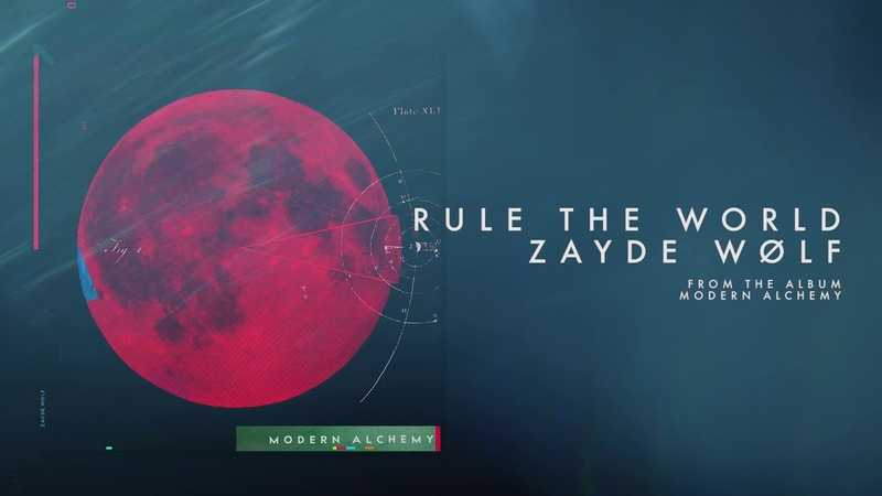 ZAYDE WOLF - RULE THE WORLD (Official Audio)