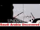 Saudi Arabia Uncovered ITV